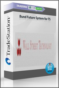 Bund Future System for TS