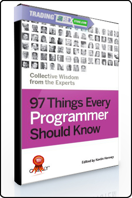 Collective Wisdom from the Experts – 97 Things Every Programmer Should Know