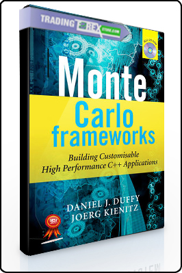 Daniel Duffy, Joerg Kienitz – Monte Carlo Frameworks. Building Customisable High Performance C Applications