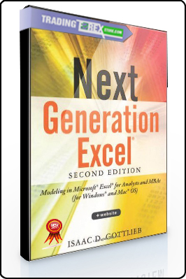 Isaac Gottlieb – Next Generation Excel. Modeling in Excel for Analysts and MBAs