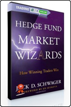 Jack D. Schwager – Hedge Fund Market Wizards