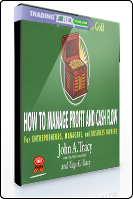 John Tracy, Tage Tracy – How to Manage Profit and Cash Flow. Mining the Numbers for Gold