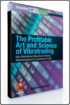 Lim Mark -The Profitable Art and Science of Vibratrading