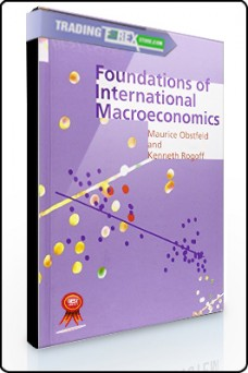Maurice Obstfeld, Kenneth Rogoff – Foundations of International MacroEconomics