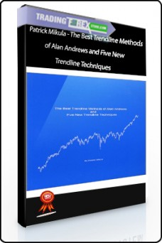 Patrick Mikula – The Best Trendline Methods of Alan Andrews and Five New Trendline Techniques