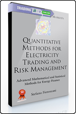 Stefano Fiorenzani – Quantitative Methods for Electricity Trading