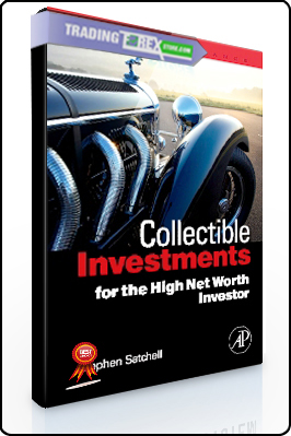 Stephen Satchell – Collectible Investments for the High Net Worth Investor