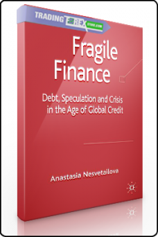 Anastasia Nesvetailova – Fragile Finance