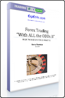 Barry Thornton – With All Odds Forex System I & II