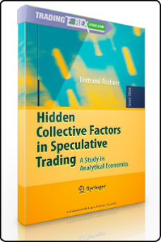 Bertrand Roehner – Hiden Collective Factors in Speculative Trading