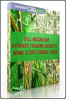Bill McCready – Futures Trading Secrets Home Study Course 2008