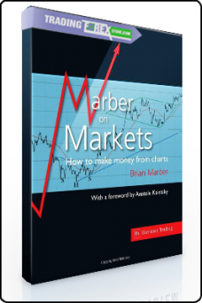 Brian Marber – Marber on Markets. How To Make Money From Charts
