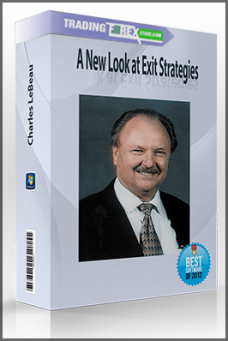Charles LeBeau – A New Look at Exit Strategies
