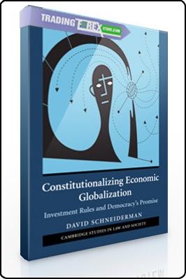 David Schneiderman – Constitutional Economic Globalization