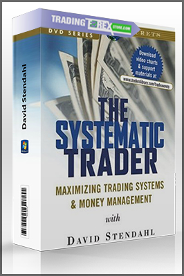 David Stendahl – The Systematic Trader. Maximizing Trading Systems & Money Management