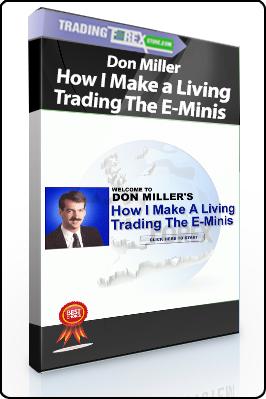 Don Miller – How I Make a Living Trading The E-Minis