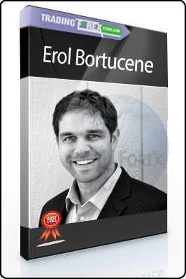 Erol Bortucene – Advanced Training Course + The ULTIMATE Step-By-Step Guide to Online Currency Trading