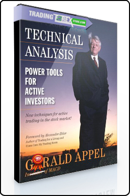 Gerald Appel – Technical Analysis. Power Tools for Active Investors