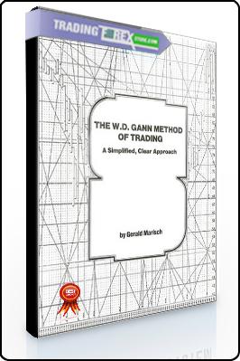 Gerald Marisch – The W.D. Gann Method of Trading