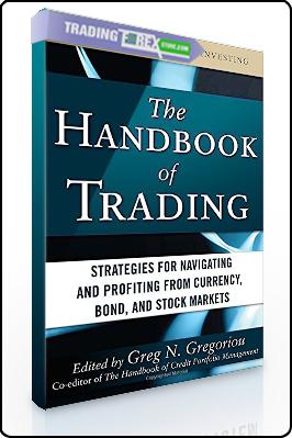 Greg N.Gregoriou – The Handbook of Trading