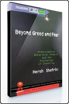 Hersh Shefrin – Beyond Greed & Fear