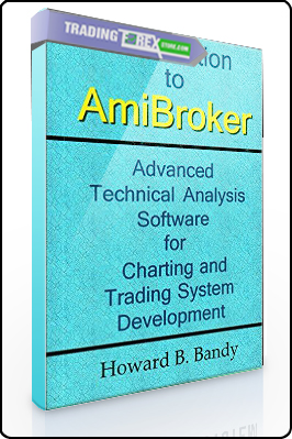 Howard B.Bandy – Introduction to Amibroker