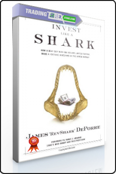 "James ""Revshark"" DePorre – Invest Like a Shark"