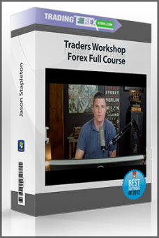 Jason Stapleton – Traders Workshop – Forex Full Course