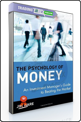 Jim Ware – The Psychology of Money