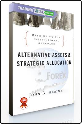 John Abbink – Alternative Assets and Strategic Allocation