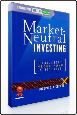 Joseph G.Nicholas – Market Neutral Investing