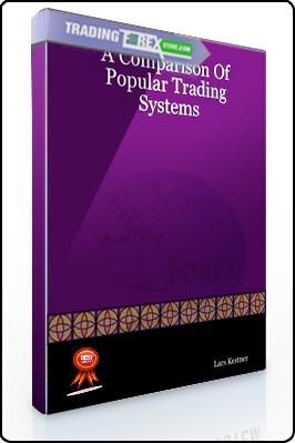 Lars Kestner – A Comparison of Popular Trading Systems (2nd Ed.)