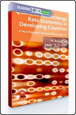 M.Rusydi – Quantitatice Exchange Rate Economics in Developing Countries