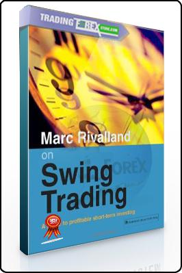 Marc Rivalland – Marc Rivalland On Swing Trading