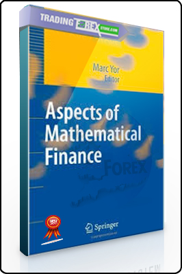 Marc Yor – Aspects of Mathematical Finance