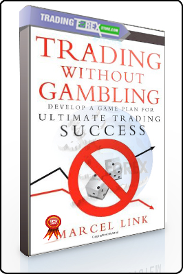 Marcel Link – Trading Without Gambling