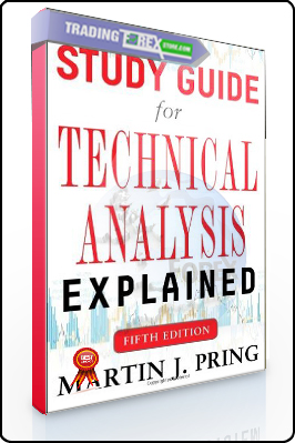 Martin J.Pring – Study Guide for Technical Analysis Explained
