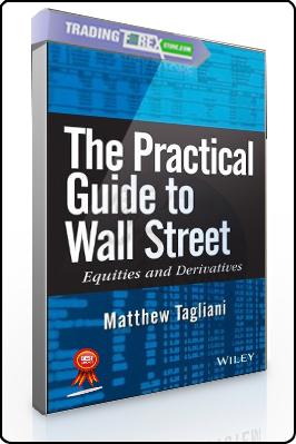 Matthew Tagliani – The Practical Guide to Wall Street