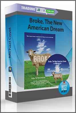 Michael Covel – Broke. The New American Dream