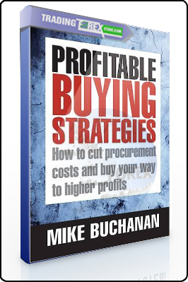 Mike Buchanan – Profitable Buying Strategies