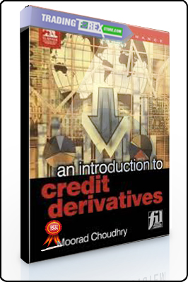 Moorad Choundhry – An Introduction to Credit Derivates