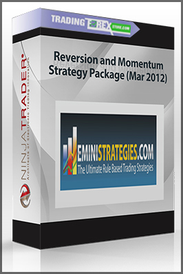 Reversion and Momentum Strategy Package (Mar 2012)