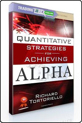 Richard Tortoriello – Quantitative Strategies for Achieving Alpha