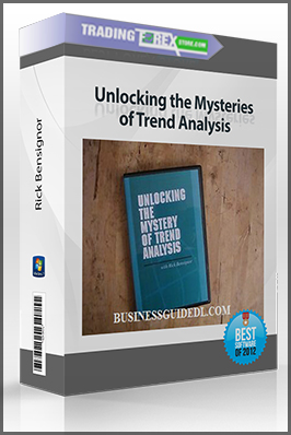 Rick Bensignor – Unlocking the Mysteries of Trend Analysis