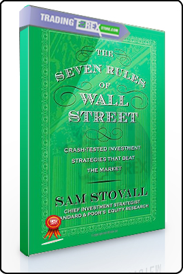 Sam Stovall – The Seven Rules of Wall Street