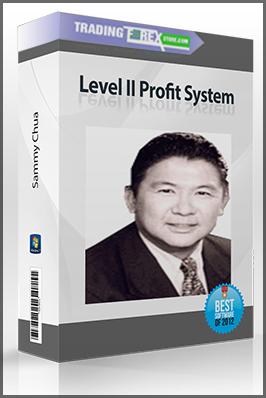 Sammy Chua – Level II Profit System