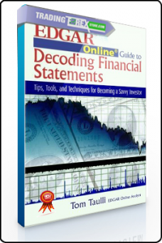Tom Taulli – The EDGAR Online Guide to Decoding Financial Statements