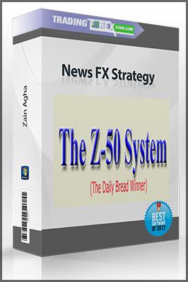 Zain Agha – Z-50 Trading System