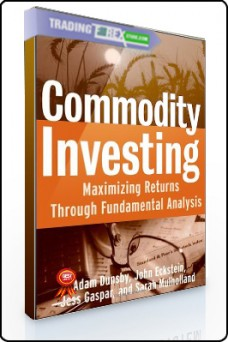 Adam Dunsby – Commodity Investing