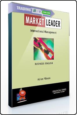 Adrian Pilbeam – Market Leader. International Management
